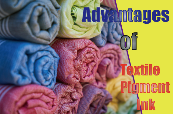Advantages of textile pigment inks over dye inks